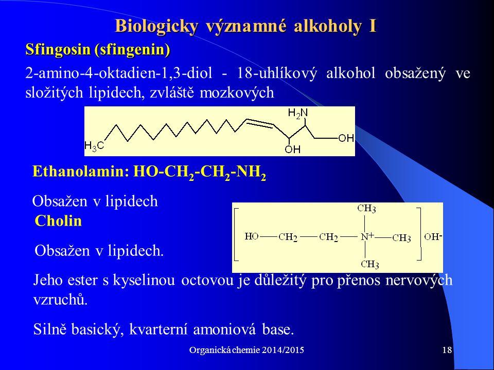 Biologicky významné alkoholy I