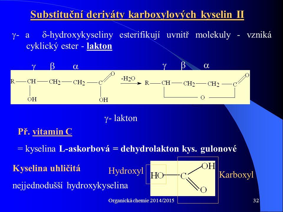 Substituční deriváty karboxylových kyselin II