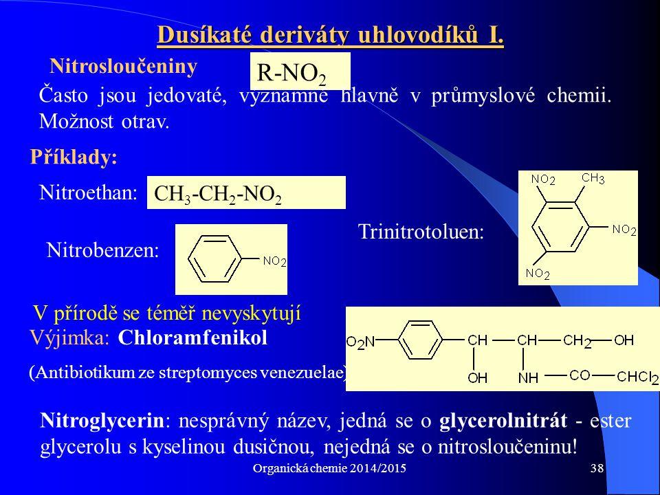 Dusíkaté deriváty uhlovodíků I.