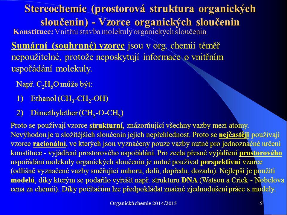 Stereochemie (prostorová struktura organických sloučenin) - Vzorce organických sloučenin