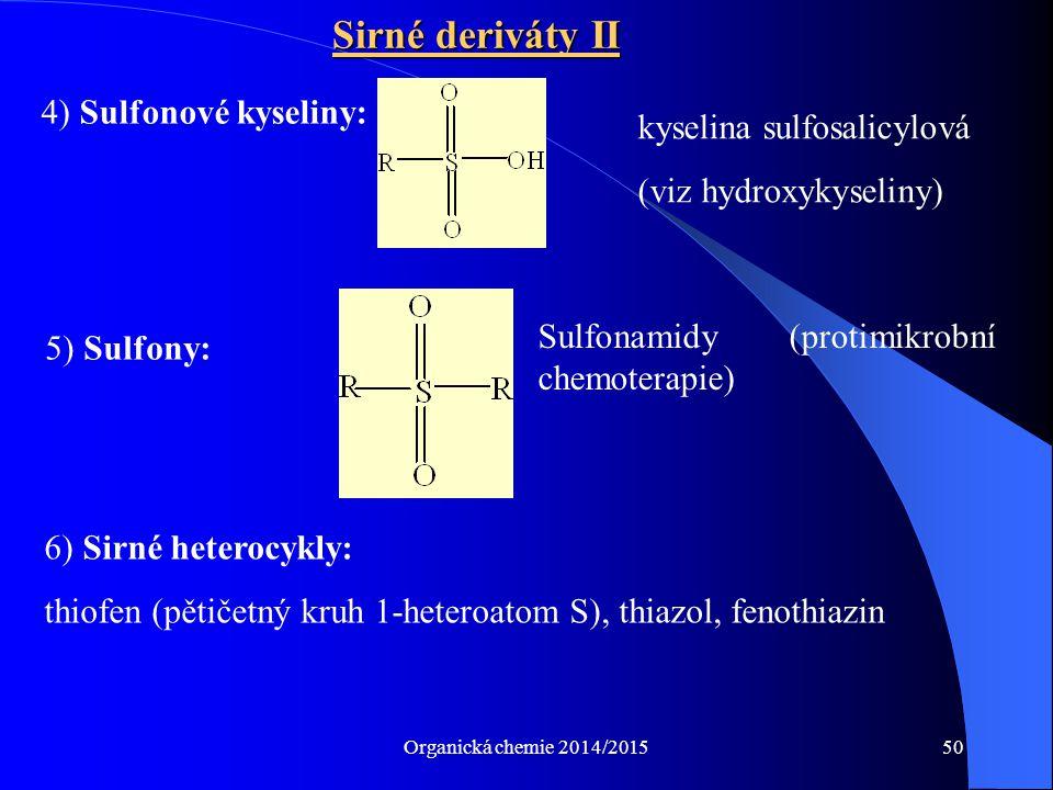 Sirné deriváty II 4) Sulfonové kyseliny: kyselina sulfosalicylová