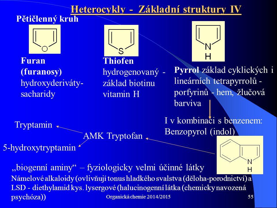 Heterocykly - Základní struktury IV