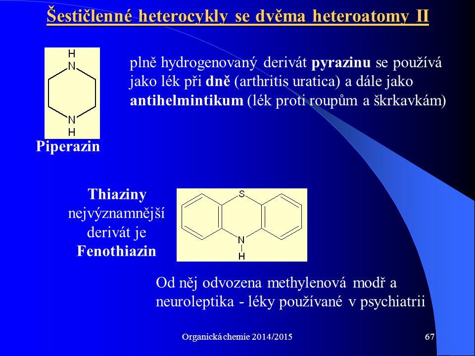 Šestičlenné heterocykly se dvěma heteroatomy II