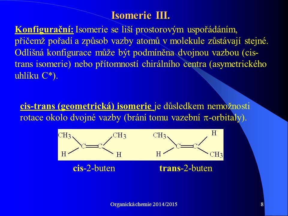 Isomerie III.