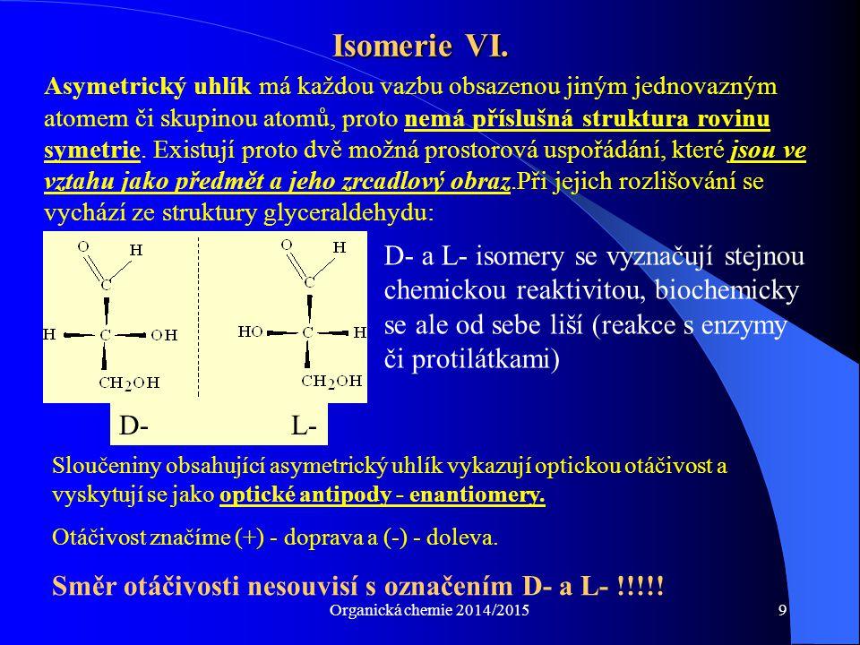 Isomerie VI.