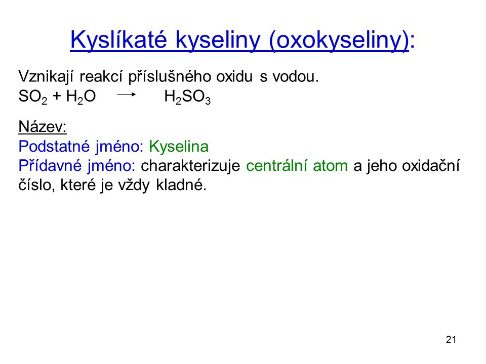 Kyslíkaté kyseliny (oxokyseliny):