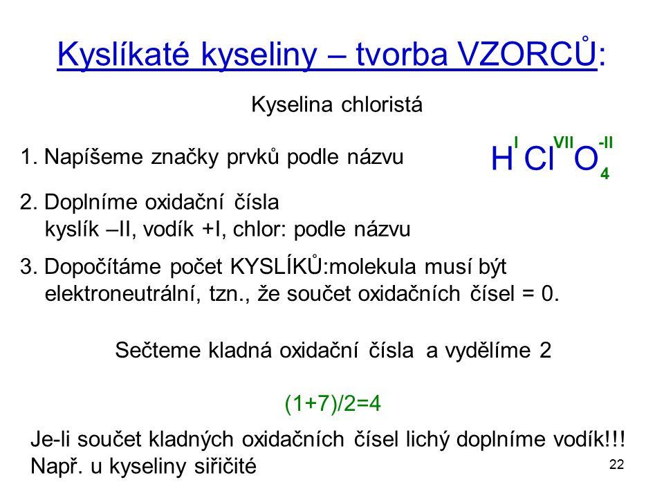 Kyslíkaté kyseliny – tvorba VZORCŮ: