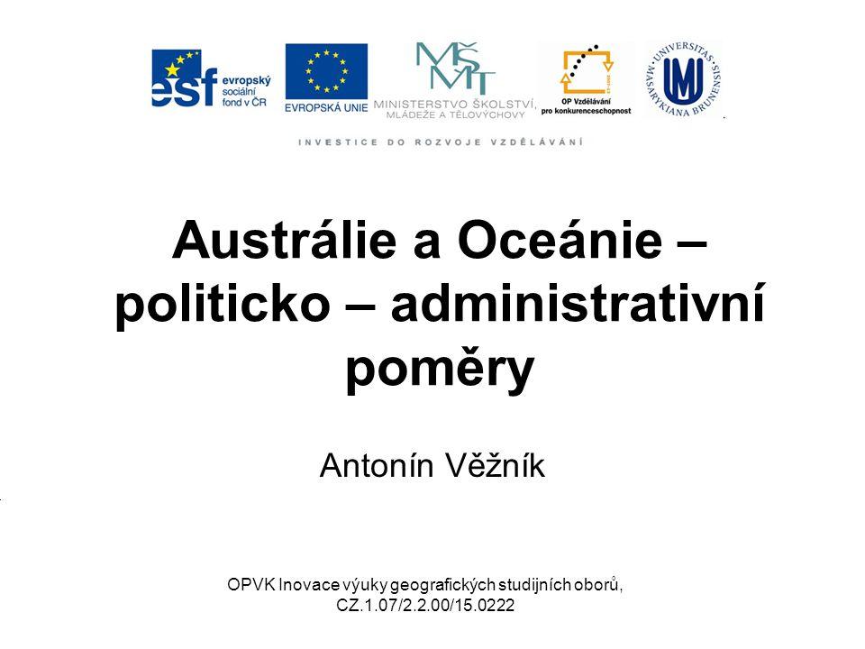 Austrálie a Oceánie – politicko – administrativní poměry