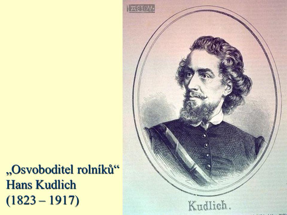"""""""Osvoboditel rolníků Hans Kudlich (1823 – 1917)"""