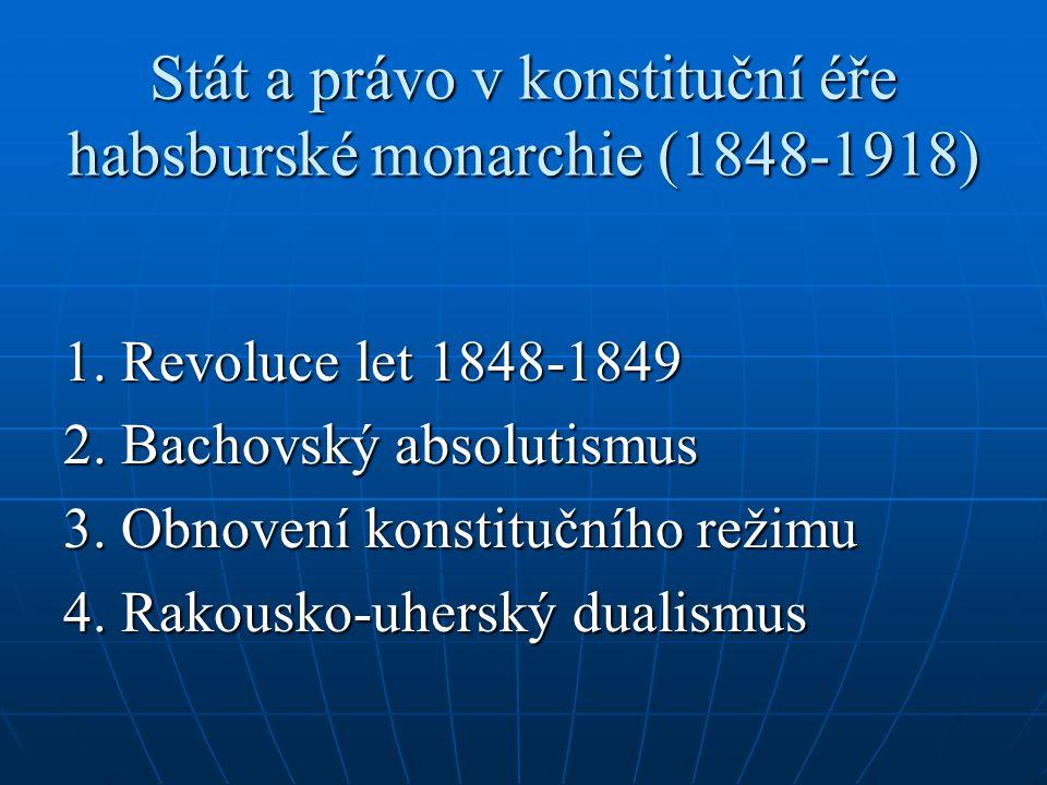 Stát a právo v konstituční éře habsburské monarchie (1848-1918)