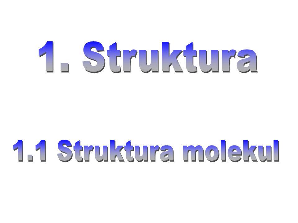 1. Struktura 1.1 Struktura molekul