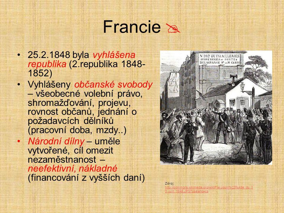 Francie  25.2.1848 byla vyhlášena republika (2.republika 1848-1852)
