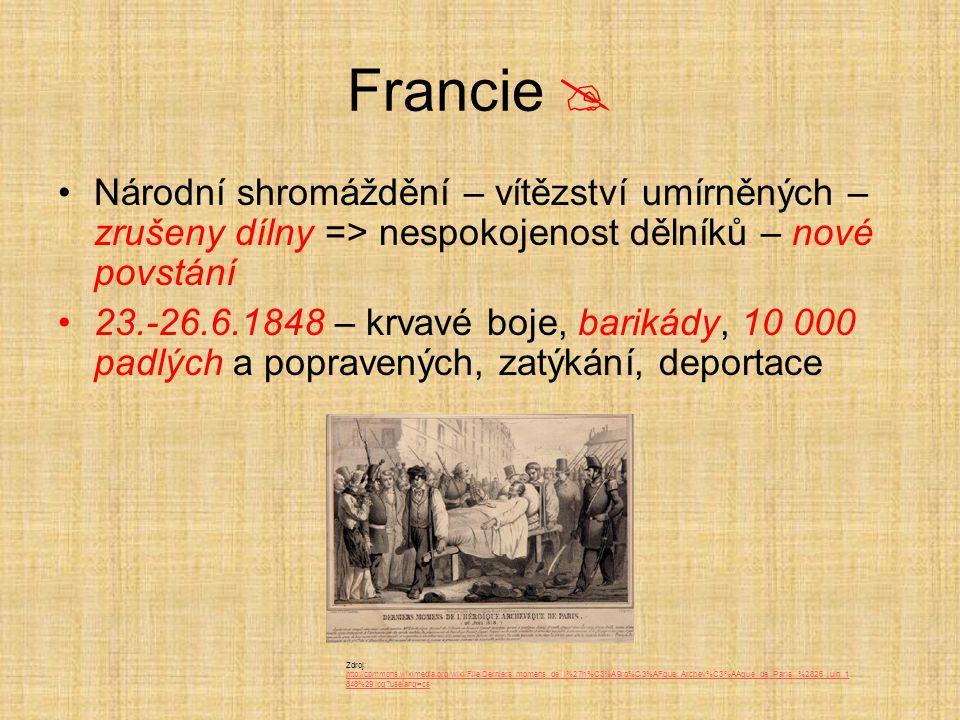 Francie  Národní shromáždění – vítězství umírněných – zrušeny dílny => nespokojenost dělníků – nové povstání.