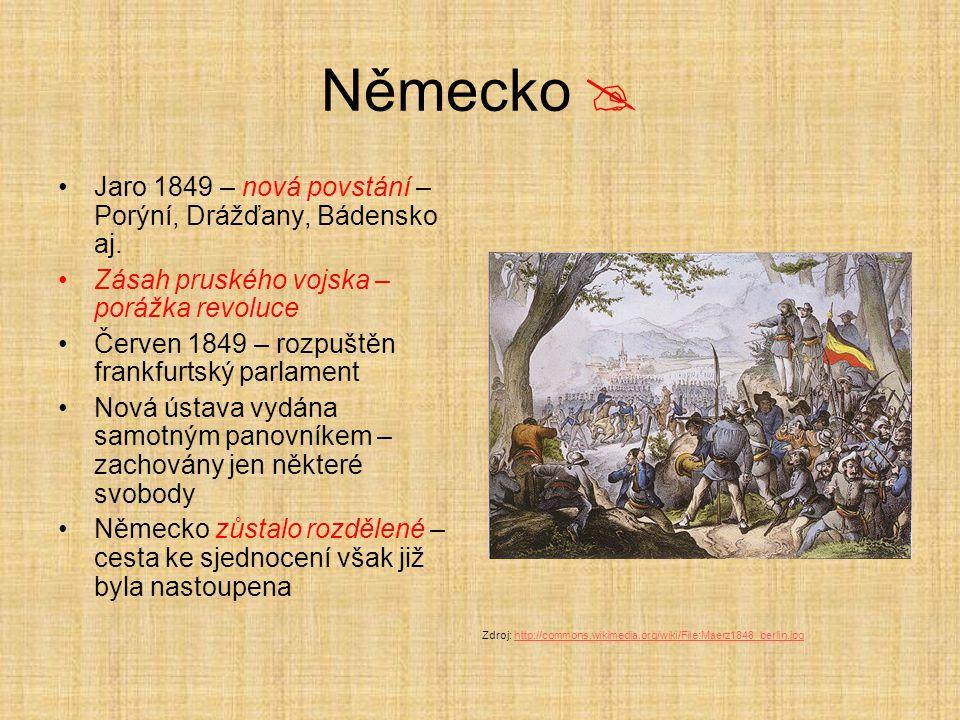 Německo  Jaro 1849 – nová povstání – Porýní, Drážďany, Bádensko aj.