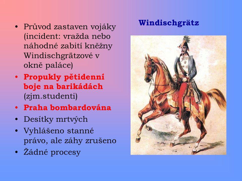 Windischgrätz Průvod zastaven vojáky (incident: vražda nebo náhodné zabití kněžny Windischgrätzové v okně paláce)