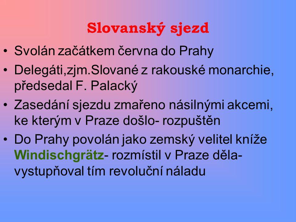 Slovanský sjezd Svolán začátkem června do Prahy