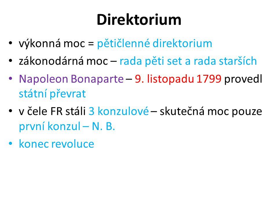 Direktorium výkonná moc = pětičlenné direktorium