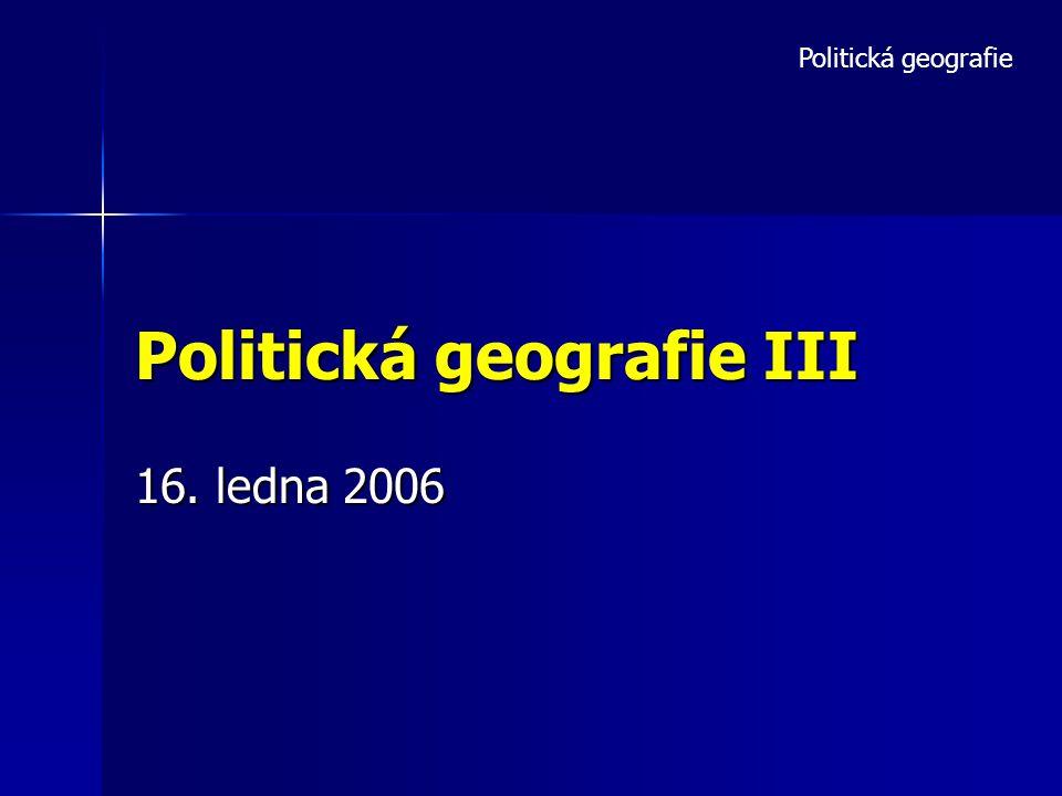 Politická geografie III