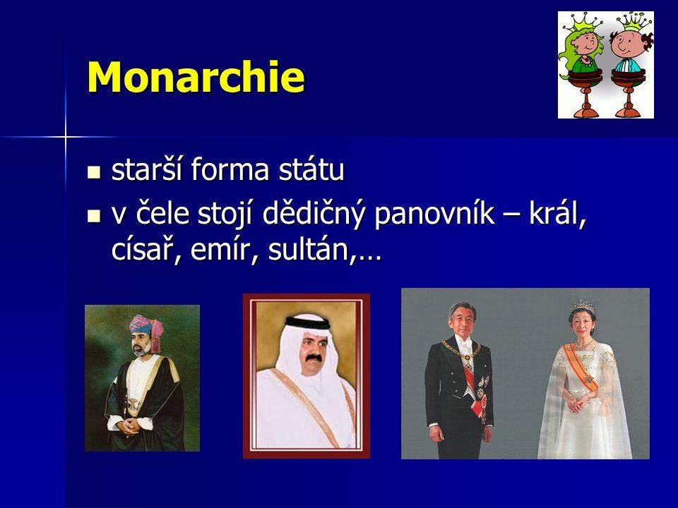 Monarchie starší forma státu