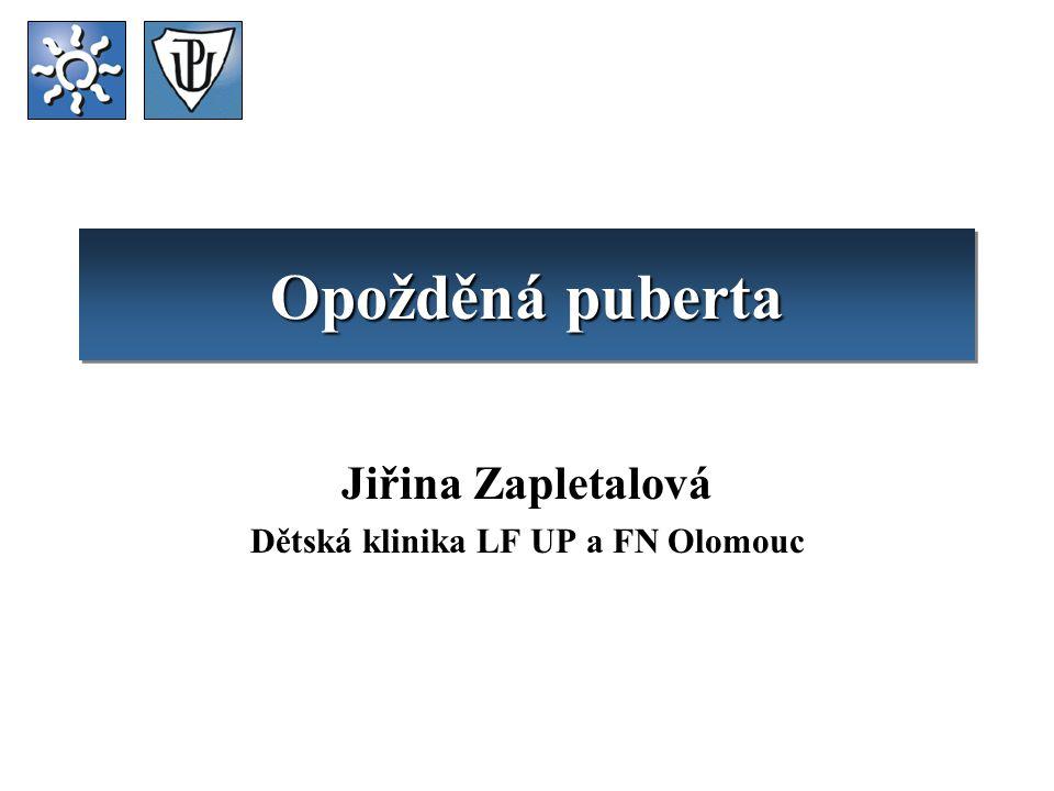 Jiřina Zapletalová Dětská klinika LF UP a FN Olomouc