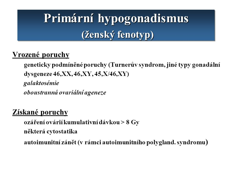 Primární hypogonadismus (ženský fenotyp)