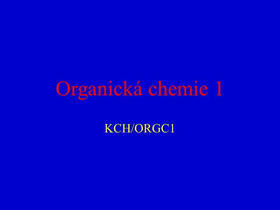 Organická chemie 1 KCH/ORGC1
