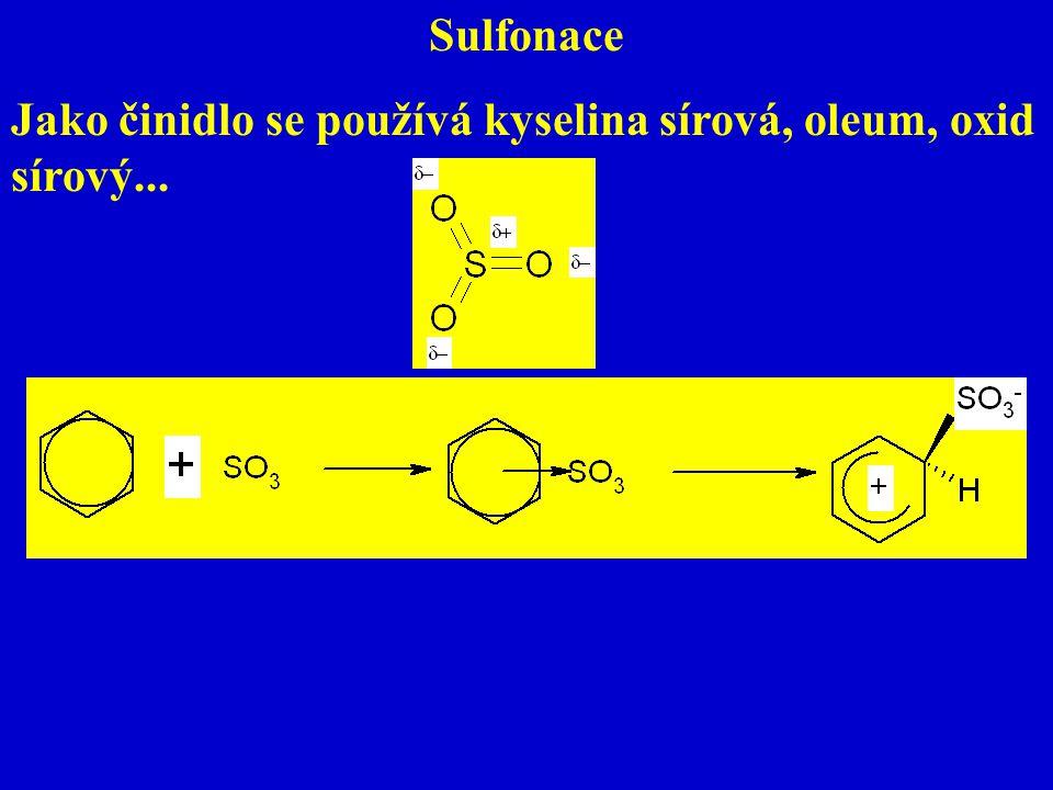 Sulfonace Jako činidlo se používá kyselina sírová, oleum, oxid sírový...