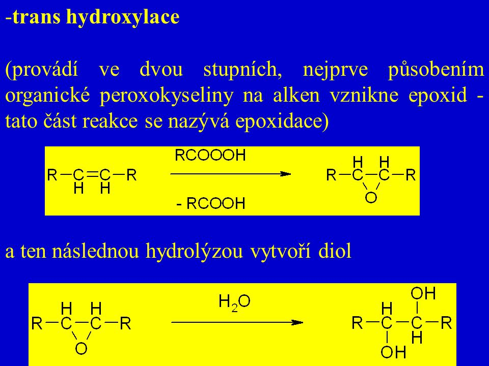 trans hydroxylace
