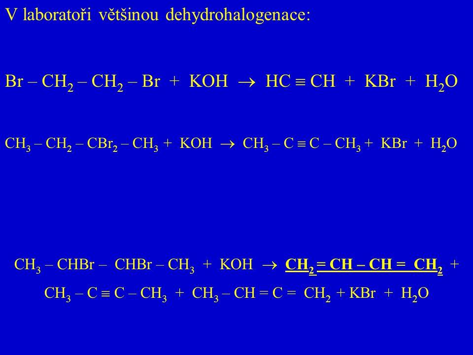 V laboratoři většinou dehydrohalogenace: