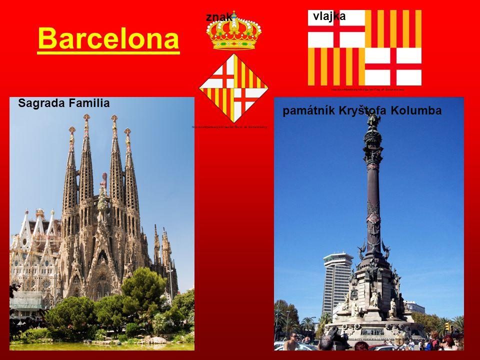 Barcelona znak vlajka Sagrada Familia památník Kryštofa Kolumba