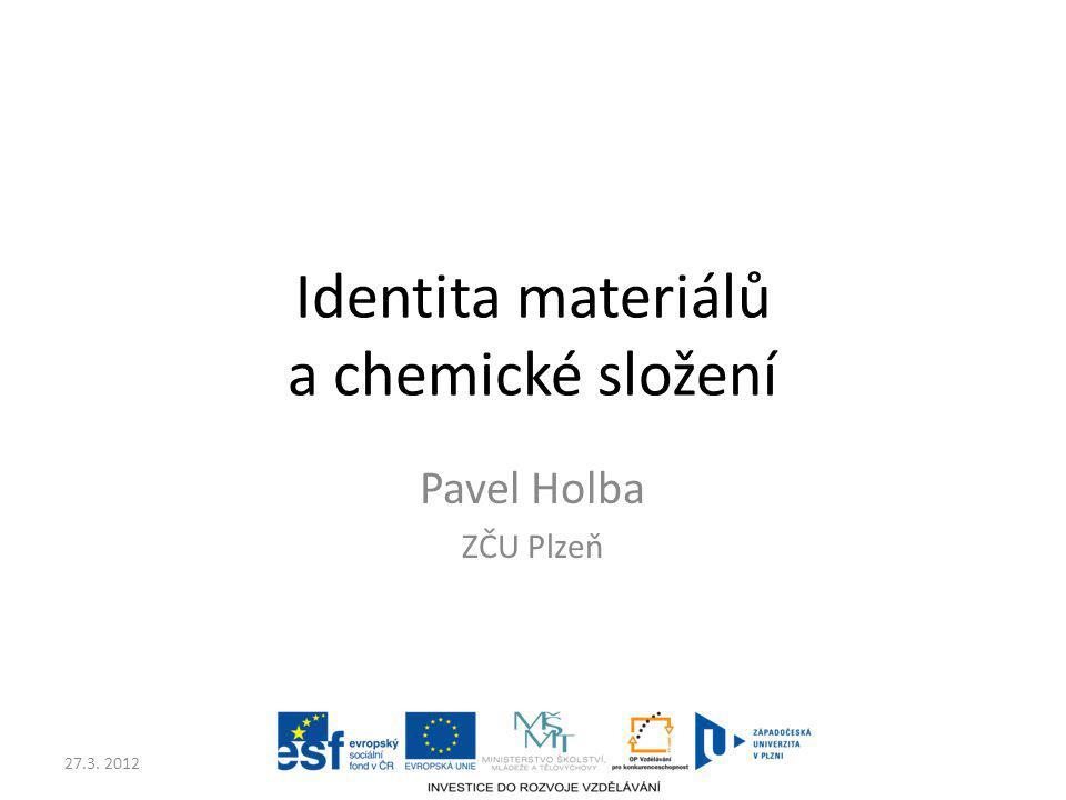 Identita materiálů a chemické složení