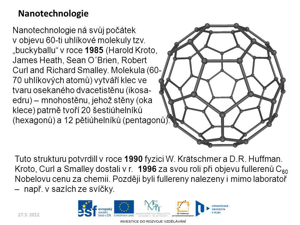 Nanotechnologie Nanotechnologie ná svůj počátek