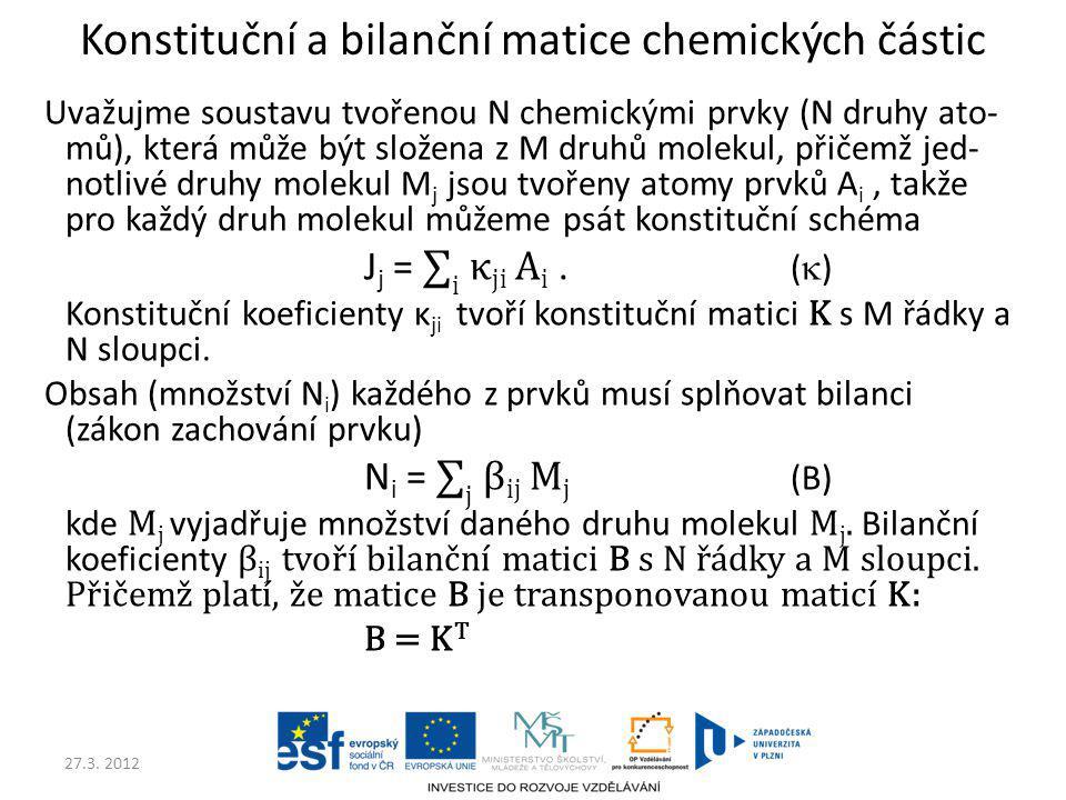 Konstituční a bilanční matice chemických částic