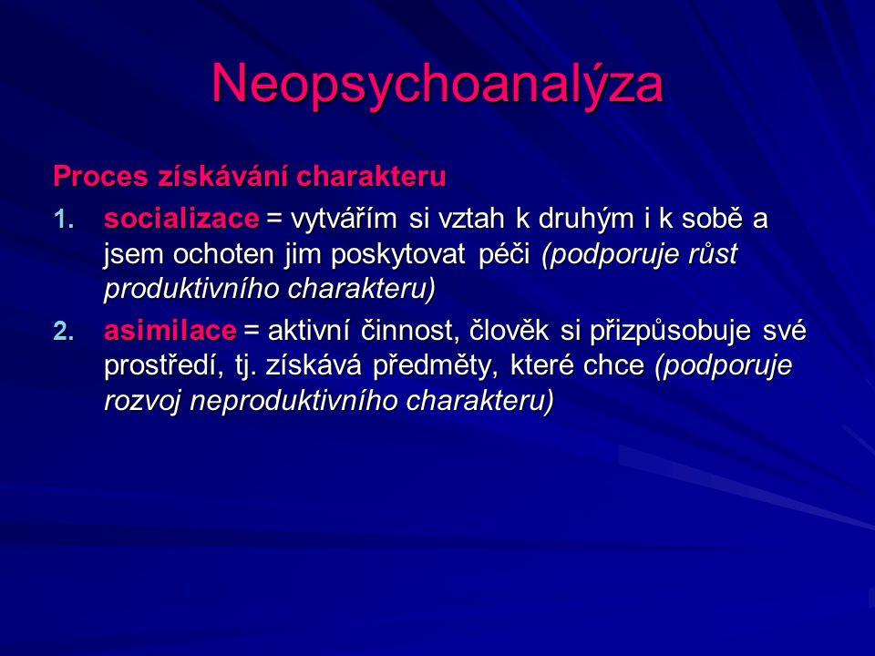 Neopsychoanalýza Proces získávání charakteru