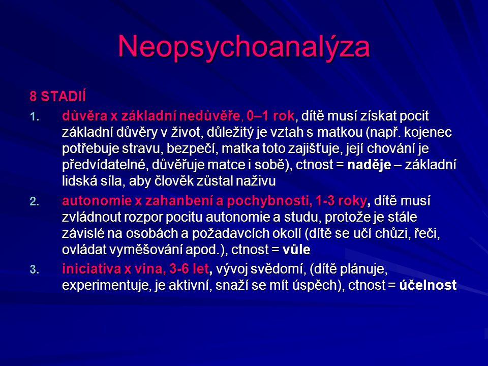 Neopsychoanalýza 8 STADIÍ