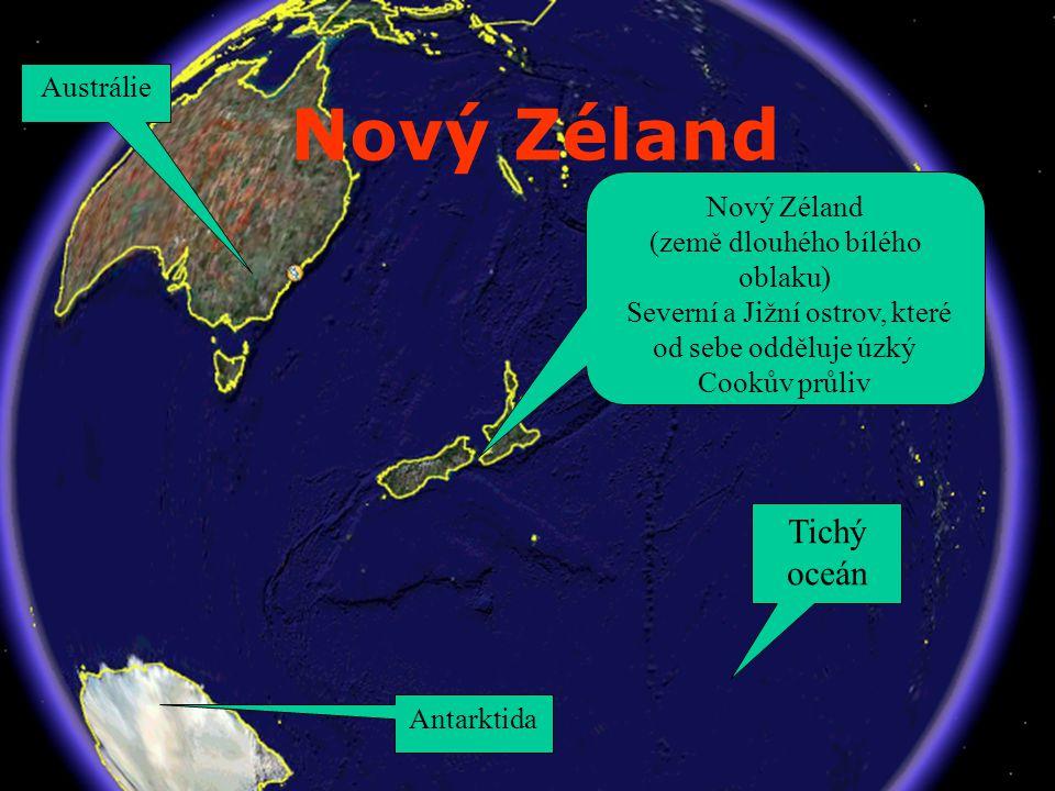 Nový Zéland Tichý oceán Austrálie Nový Zéland