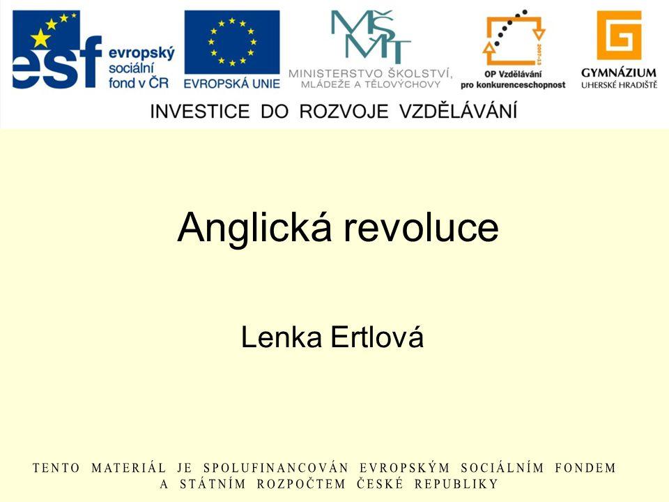 Anglická revoluce Lenka Ertlová