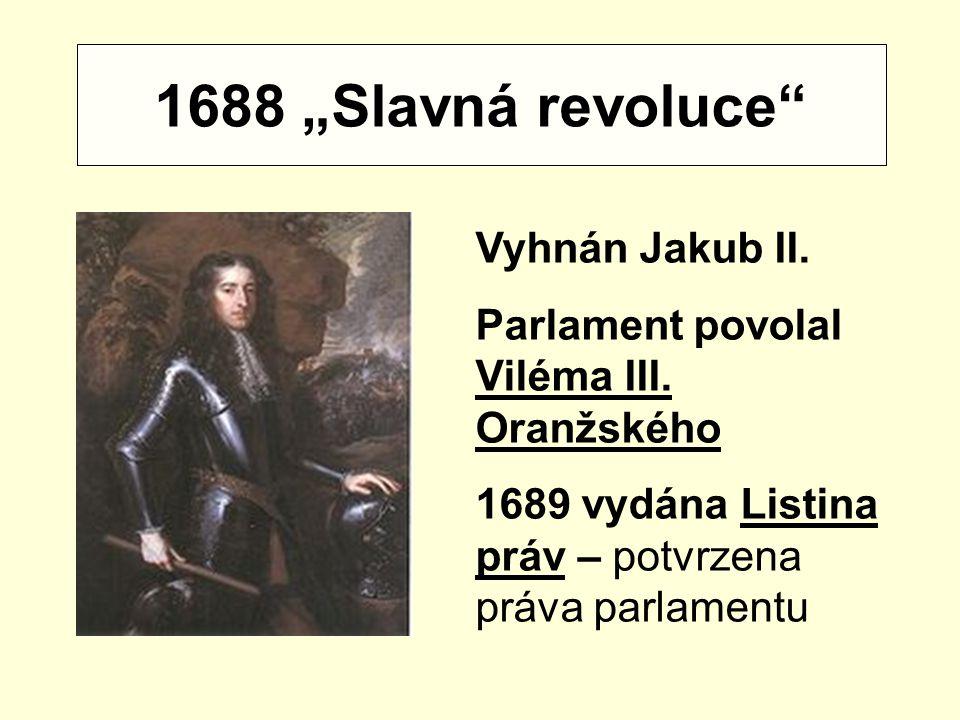 """1688 """"Slavná revoluce Vyhnán Jakub II."""