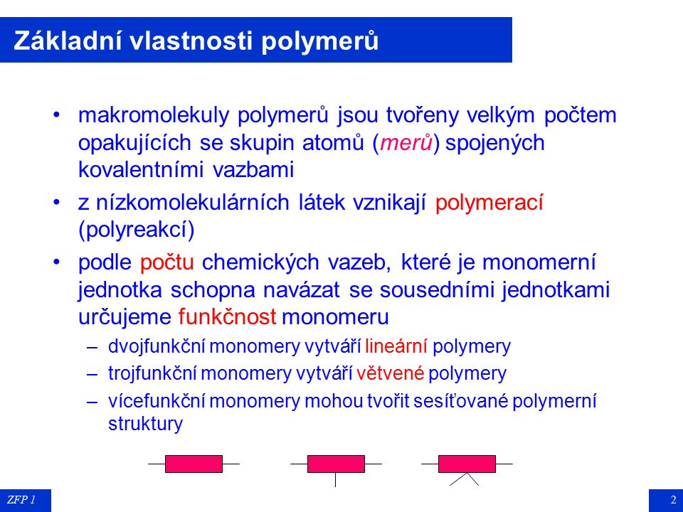 Základní vlastnosti polymerů