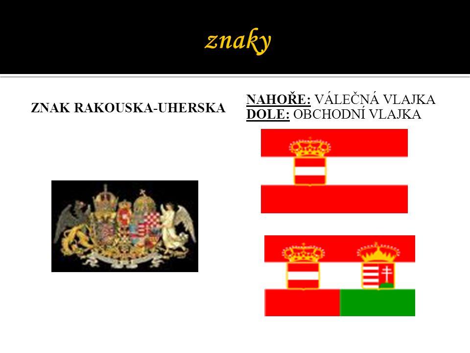 znaky NAHOŘE: VÁLEČNÁ VLAJKA Znak rakouska-uherska