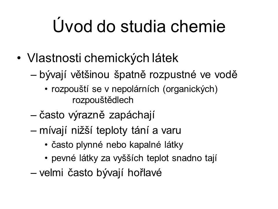 Úvod do studia chemie Vlastnosti chemických látek