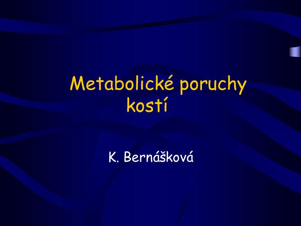 Metabolické poruchy kostí