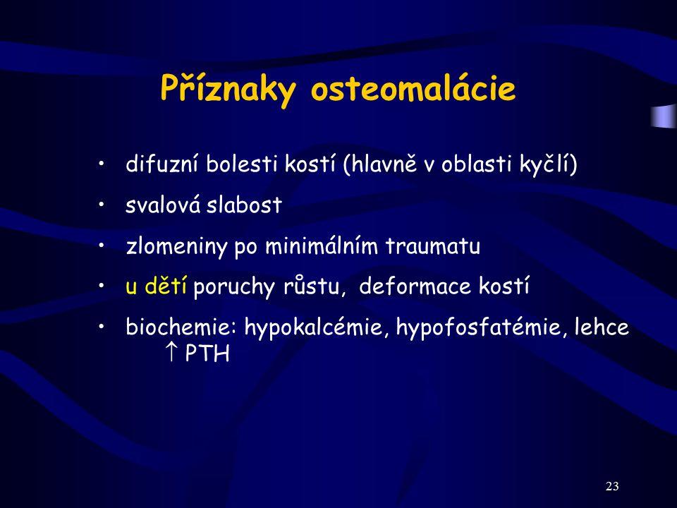 Příznaky osteomalácie