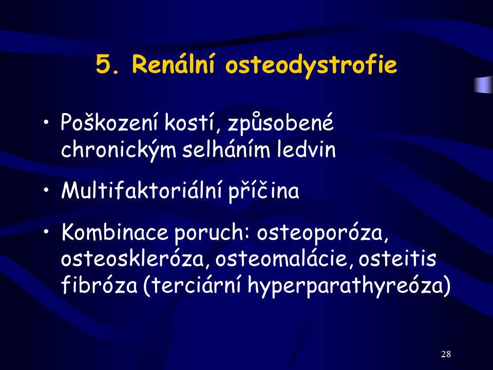 5. Renální osteodystrofie