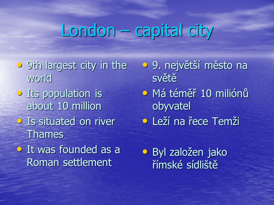 London – capital city 9th largest city in the world