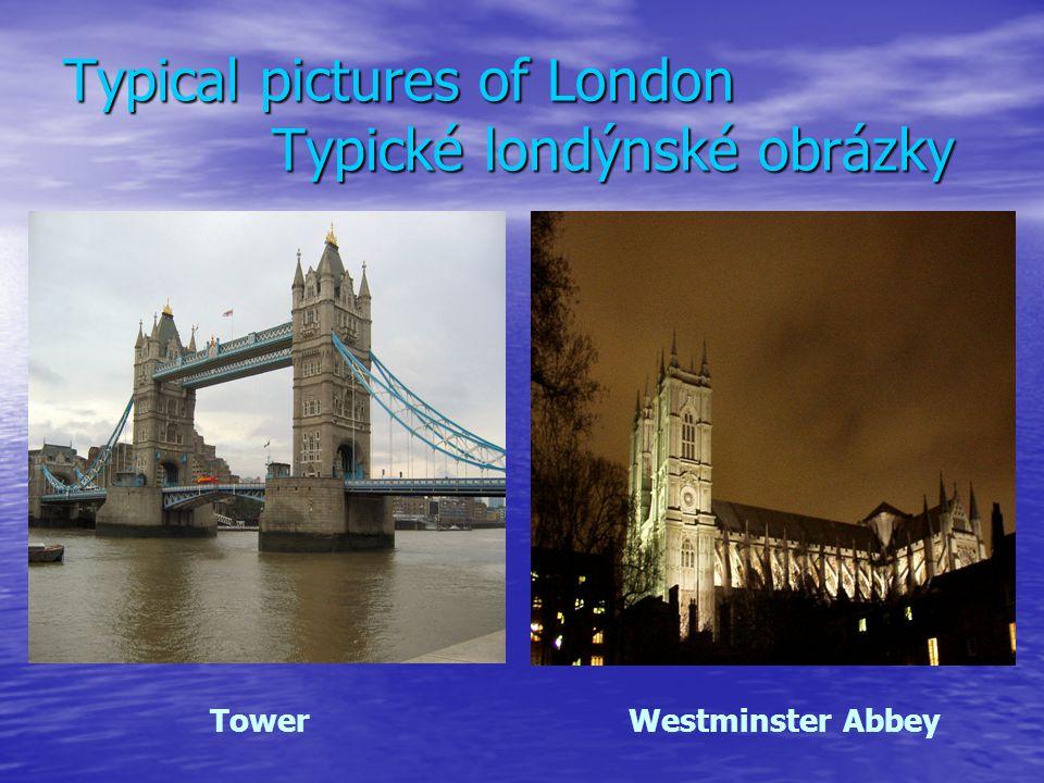 Typical pictures of London Typické londýnské obrázky