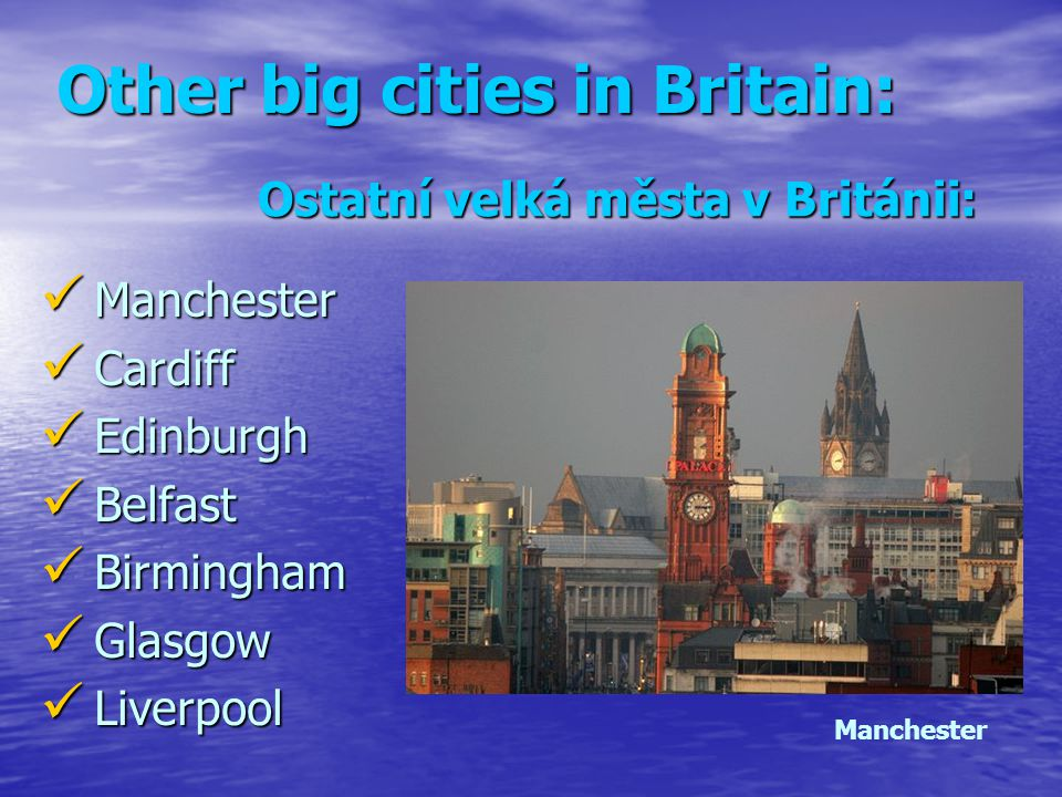Other big cities in Britain: