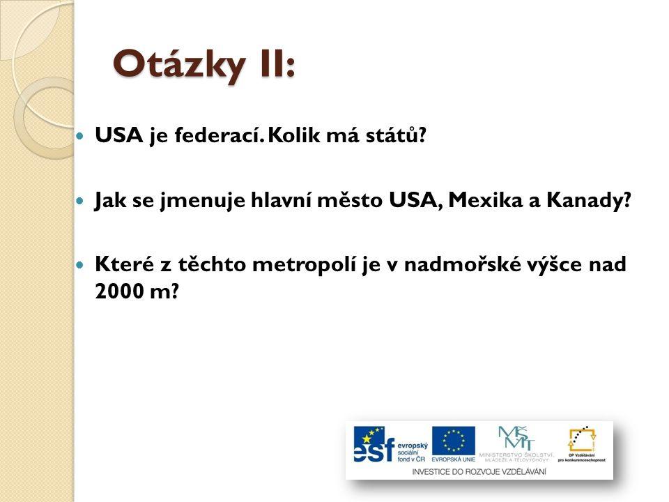 Otázky II: USA je federací. Kolik má států
