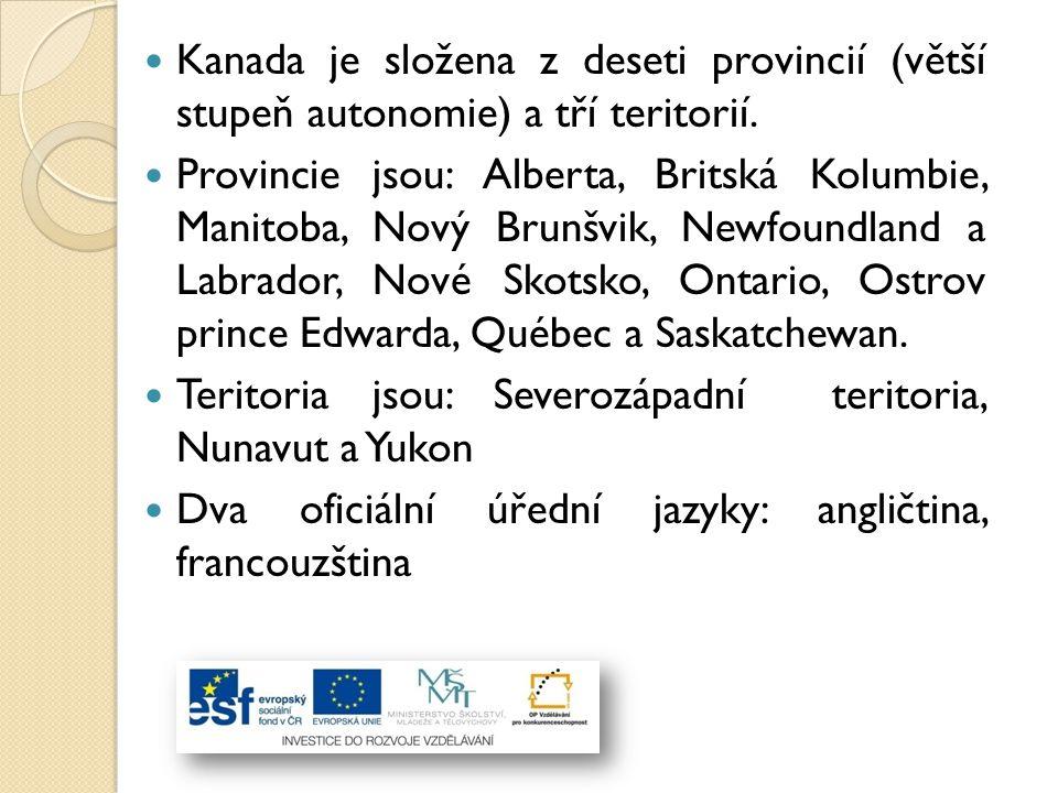 Kanada je složena z deseti provincií (větší stupeň autonomie) a tří teritorií.