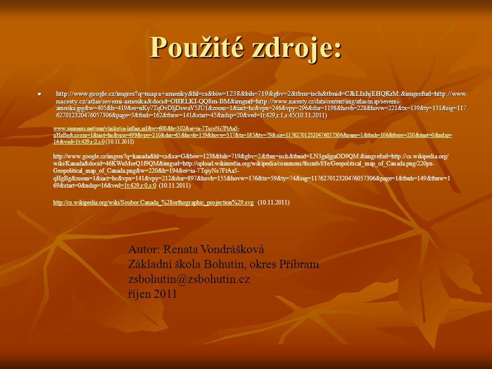 Použité zdroje: Autor: Renata Vondrášková